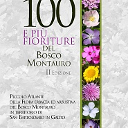 """eBook """"Le 100 e più fioriture del Bosco Montauro"""" - II Edizione"""